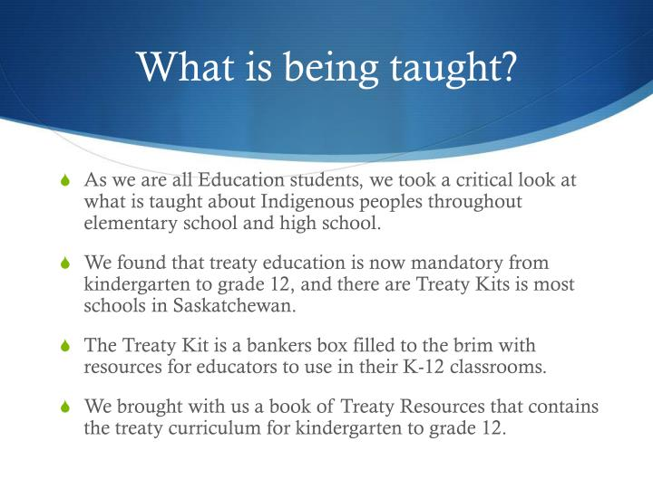 What is being taught?