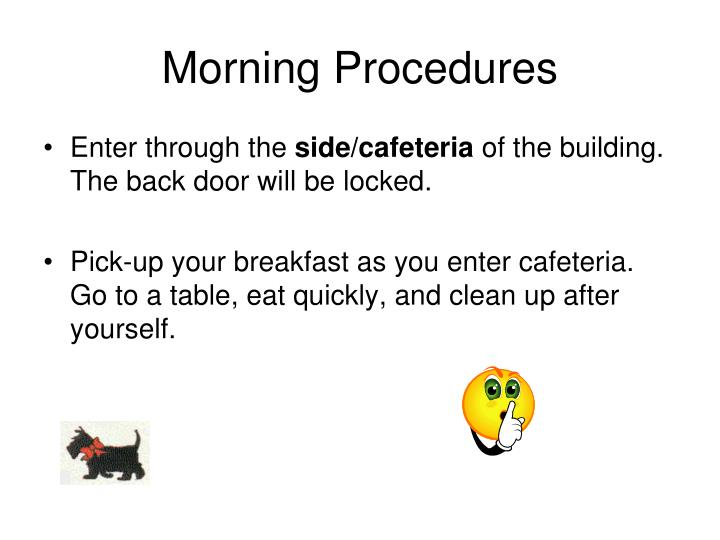 Morning Procedures