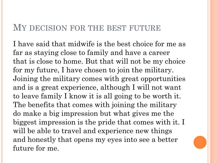 My decision for the best future