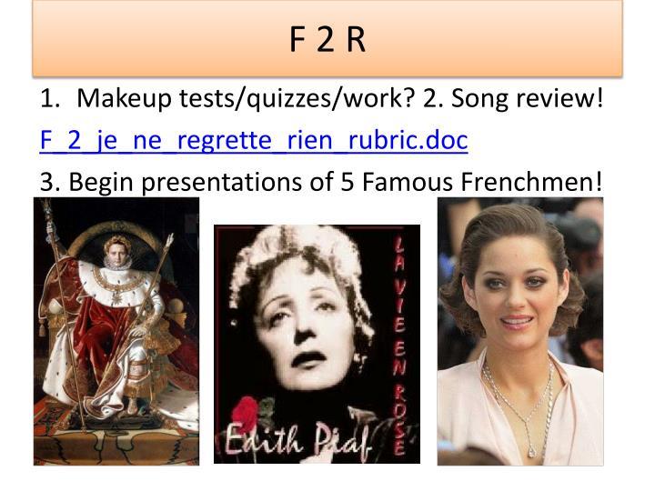 F 2 R