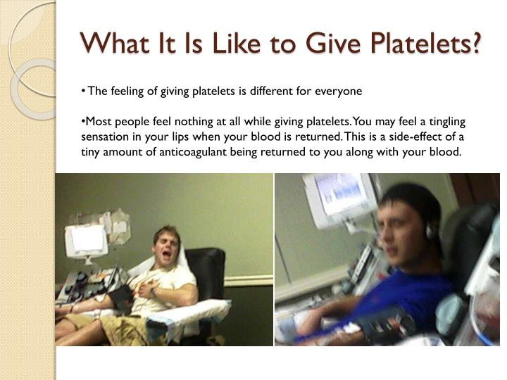 What It Is Like to Give Platelets?