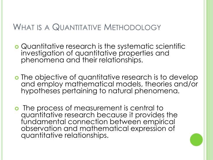 """what is quantitative research methodology Quantitative research methods describe and measure the level of occurrences on the basis of numbers and calculations moreover, the questions of """"how."""