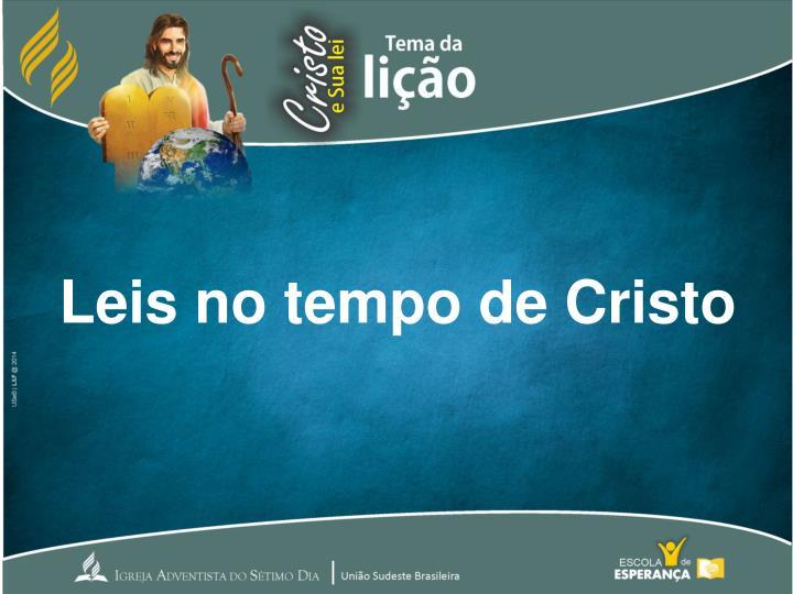 Leis no tempo de Cristo