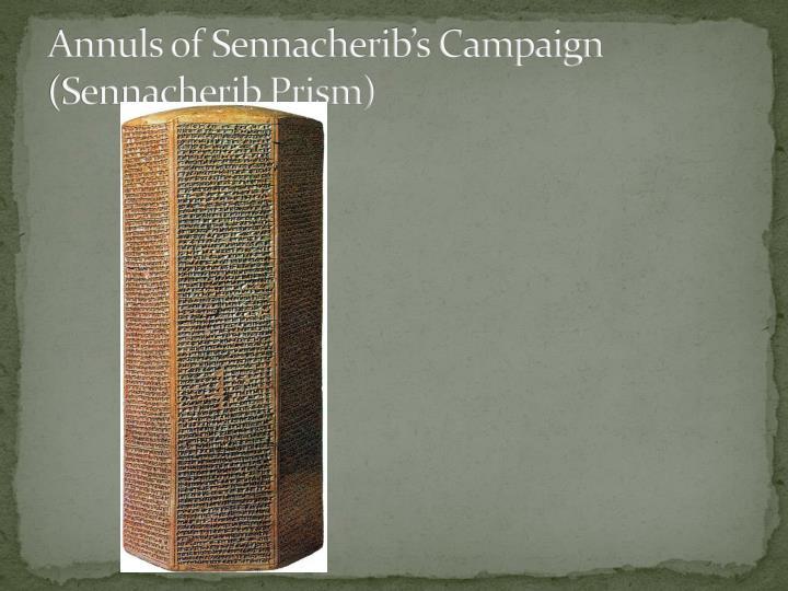 Annuls of Sennacherib's Campaign (Sennacherib Prism)