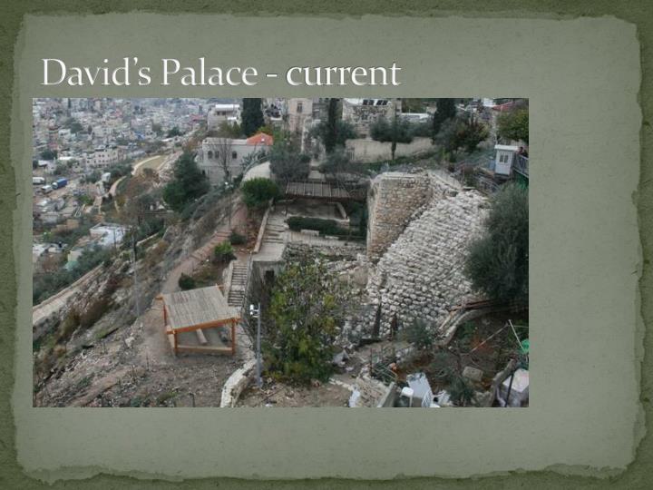 David's Palace - current