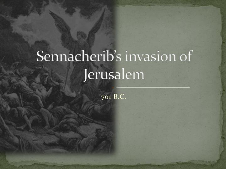 Sennacherib's invasion of Jerusalem