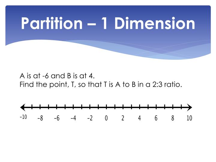 Partition – 1 Dimension