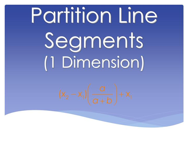 Partition Line Segments
