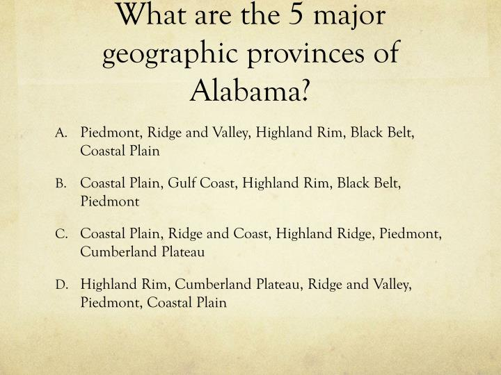 What are the 5 major geographic provinces of Alabama?