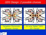 qd0 design 2 possible choices