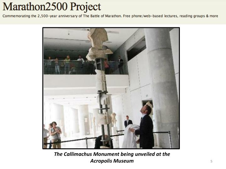 The Callimachus Monument being unveiled at the Acropolis Museum