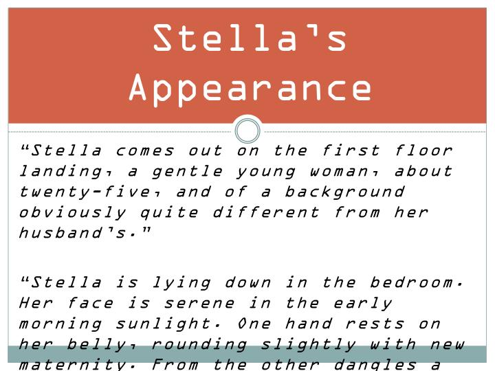 Stella's Appearance