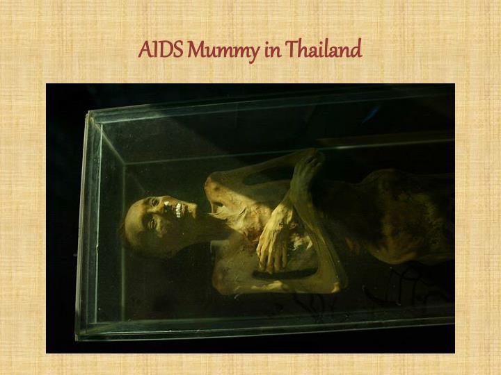 AIDS Mummy in Thailand