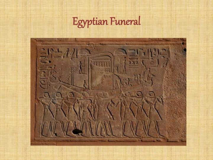 Egyptian Funeral