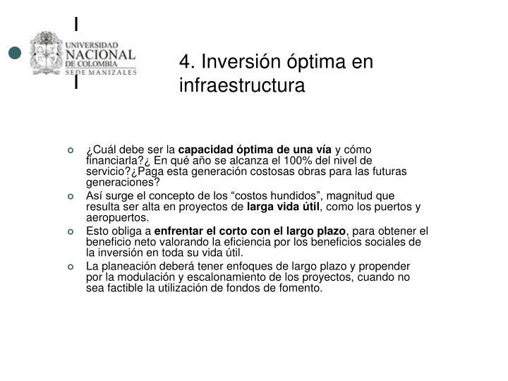 4. Inversión óptima en infraestructura
