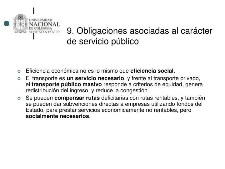 9. Obligaciones asociadas al carácter de servicio público