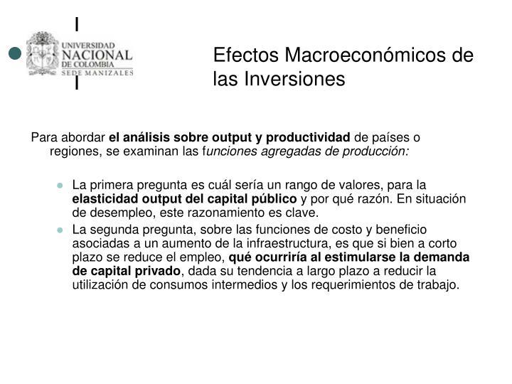 Efectos Macroeconómicos de las Inversiones