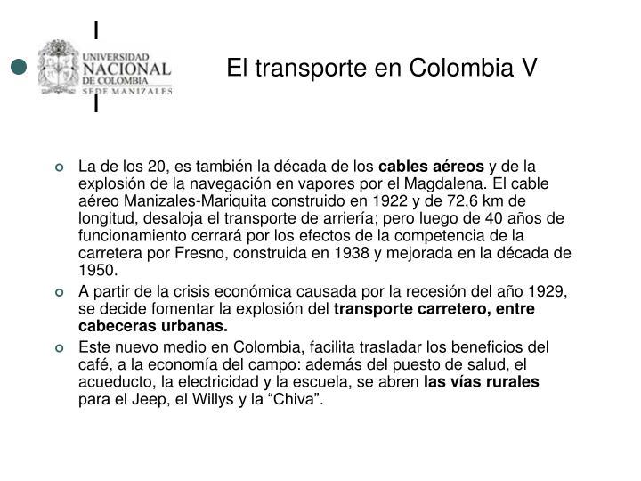 El transporte en Colombia V
