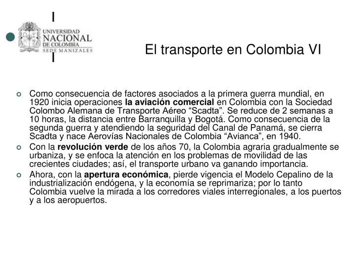 El transporte en Colombia VI