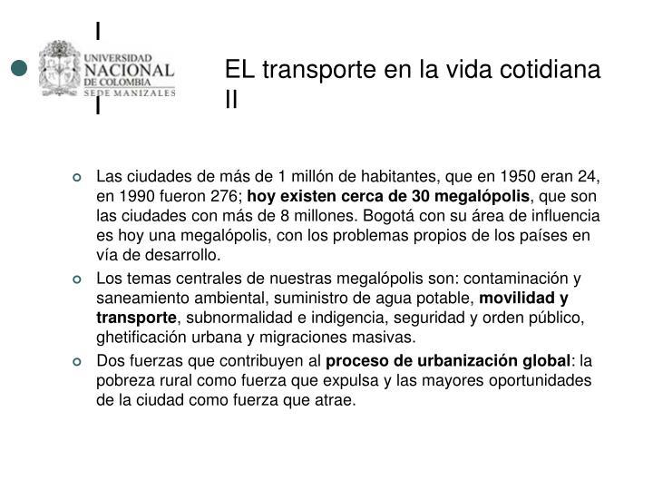 EL transporte en la vida cotidiana II