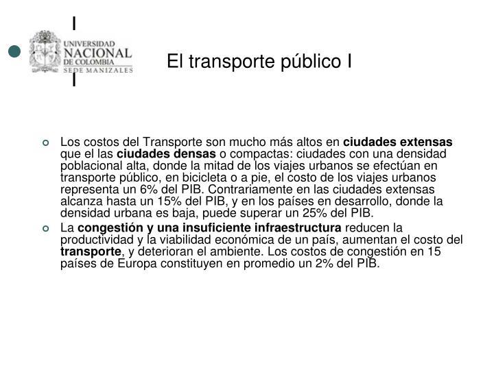 El transporte público I
