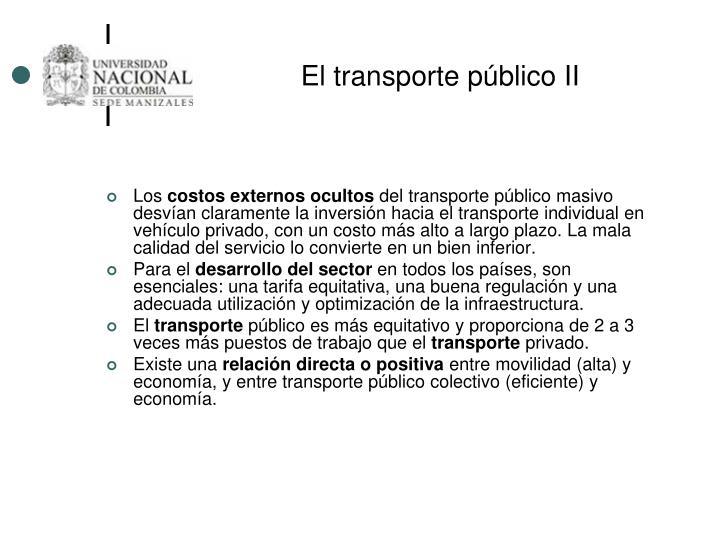 El transporte público II
