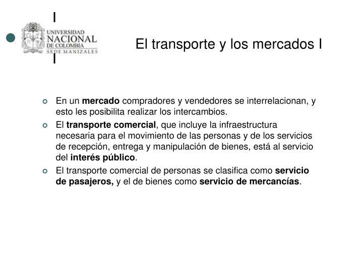 El transporte y los mercados I