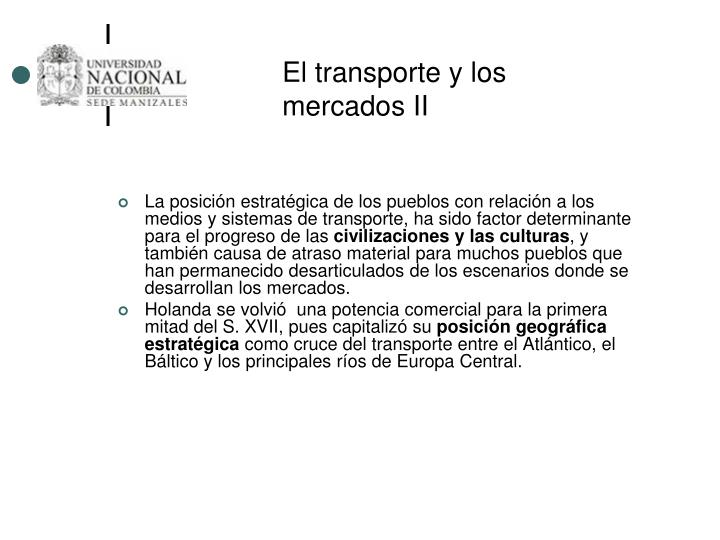 El transporte y los mercados II