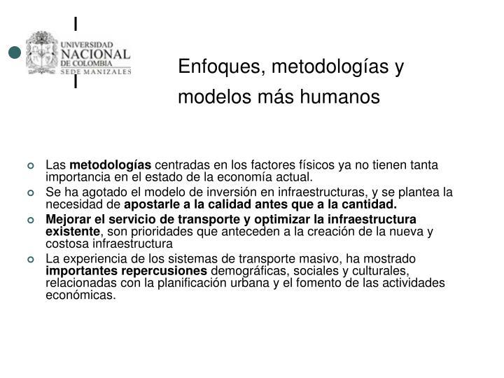 Enfoques, metodologías y modelos más humanos