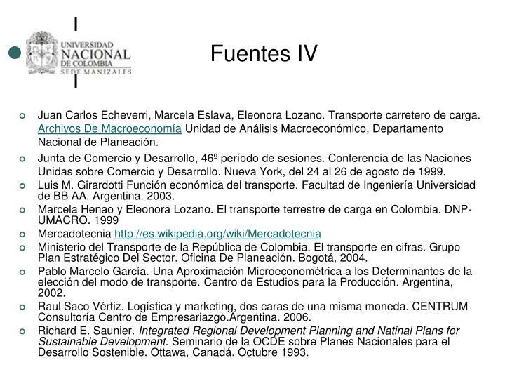 Fuentes IV