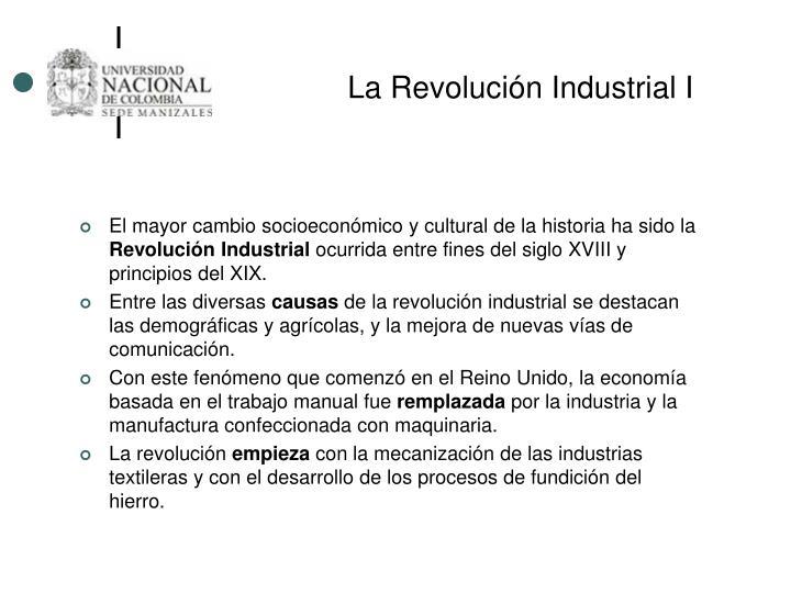 La Revolución Industrial I