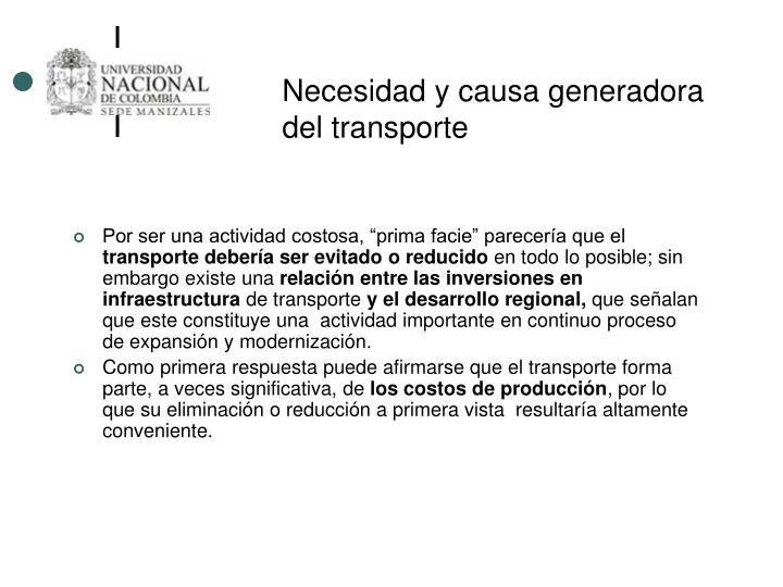 Necesidad y causa generadora del transporte