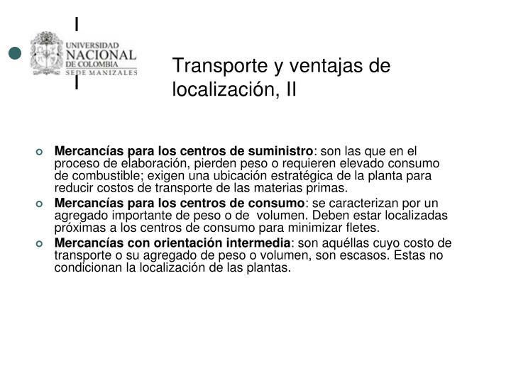 Transporte y ventajas de localización, II
