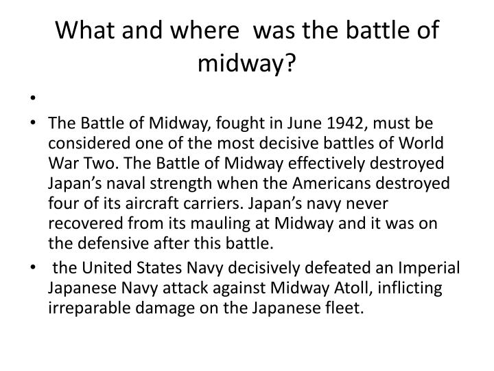 What and where  was the battle of midway?