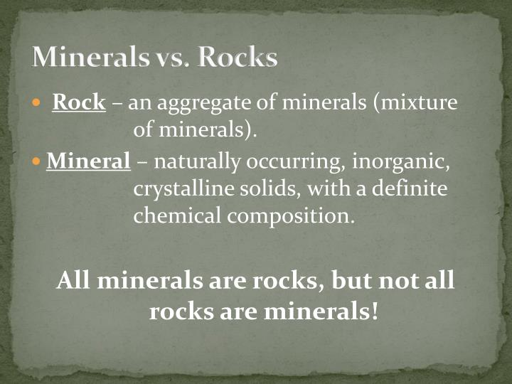Minerals vs rocks