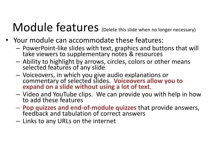 Module features