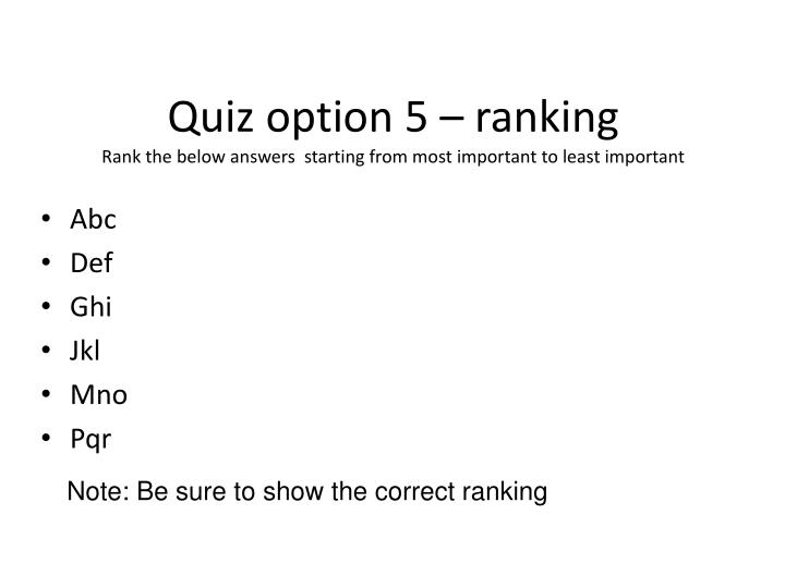 Quiz option 5 – ranking