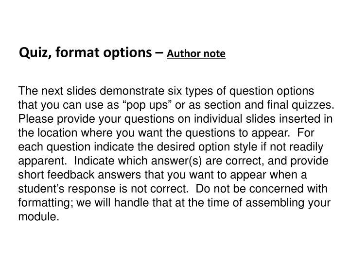 Quiz, format options –