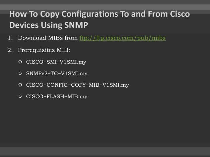 How To Copy Configurations To and From Cisco