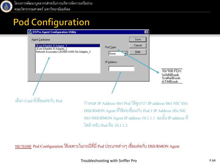 Pod Configuration