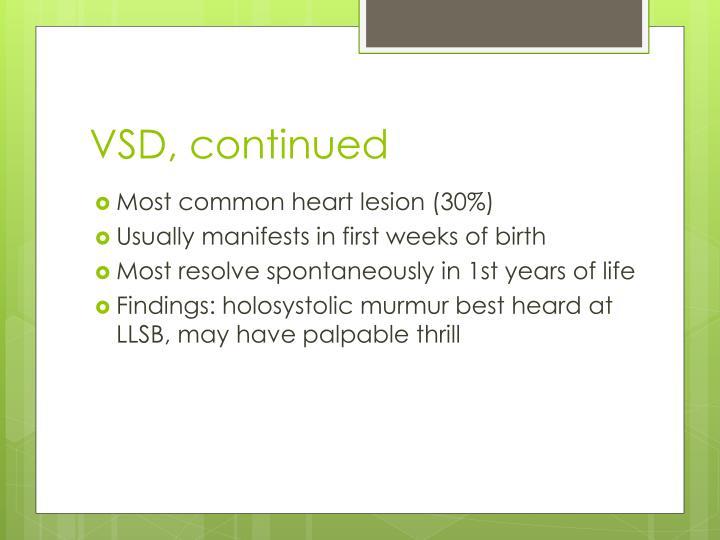 VSD, continued