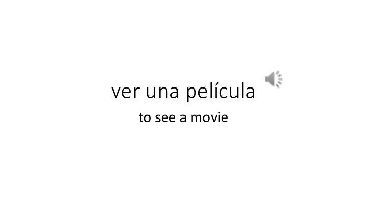 ver una película