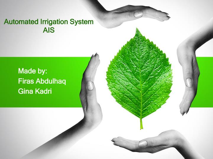 Automated irrigation system ais