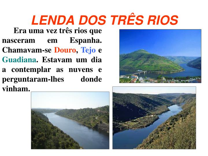 LENDA DOS TRÊS RIOS