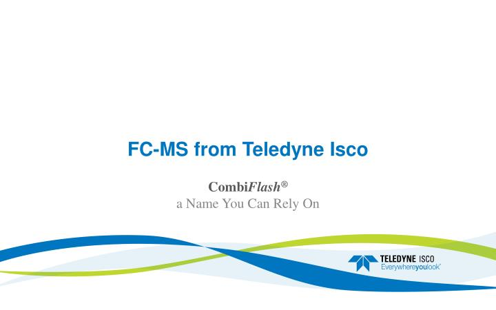 Fc ms from teledyne isco