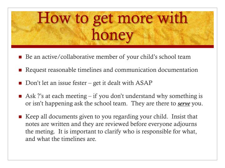 How to get more with honey
