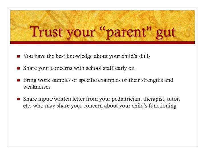 """Trust your """"parent"""" gut"""