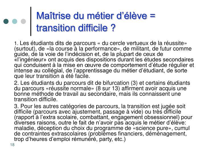 Maîtrise du métier d'élève = transition difficile ?