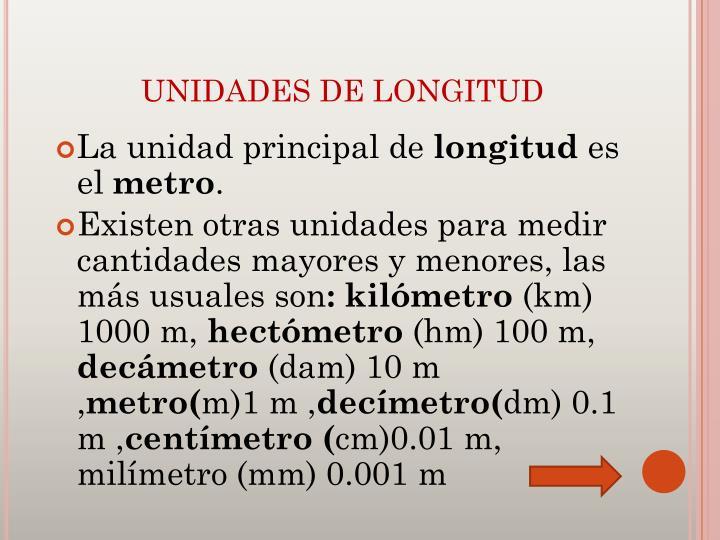 UNIDADES DE LONGITUD