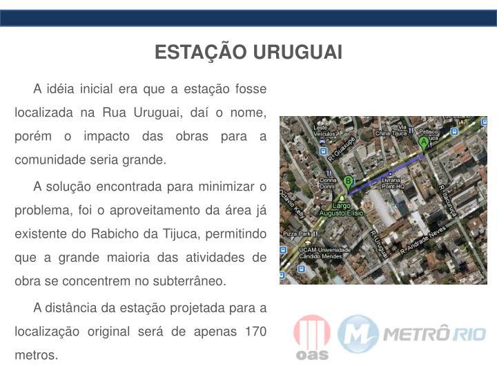 ESTAÇÃO URUGUAI